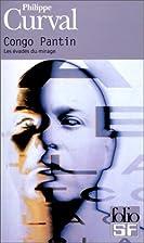 Les Evadés du mirage by Philippe Curval