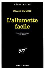 L'ALLUMETTE FACILE af David Goodis