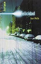 Felicidad by Jean Molla