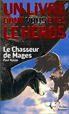 Le Chasseur de mages by Paul Mason