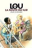"""Afficher """"Little Lou - La route du Sud"""""""