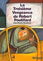 La Troisième Vengeance de Robert…
