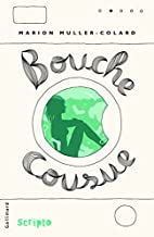 Bouche cousue by Marion Muller-Colard