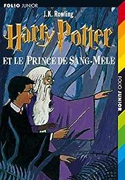 Harry Potter, tome 6 : Harry Potter et le…