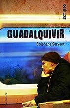 Guadalquivir by Stéphane Servant