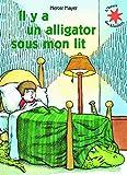 """Afficher """"L'heure des histoires n° 39 Il y a un alligator sous mon lit"""""""