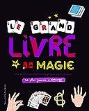 """Afficher """"Le grand livre de la magie"""""""