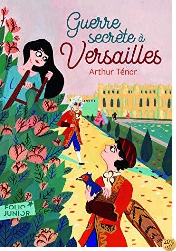 By Arthur Tenor Guerre Secrete A Versailles Telecharger Epub Pdf