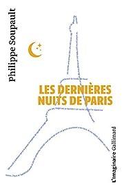 Les Dernières Nuits de Paris af Philippe…