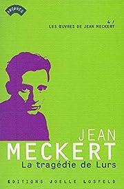 La tragédie de Lurs por Jean Meckert