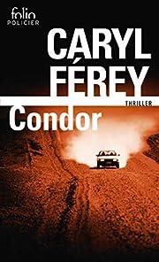 Condor – tekijä: Caryl Férey
