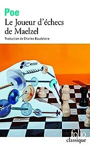 Le Joueur d'échecs de Maelzel af Edgar…