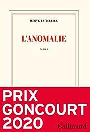 L'anomalie: Roman (Nrf) por Hervé Le…
