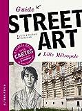 Guide du street art Lille Métropole