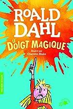 Le doigt magique - Roald Dahl