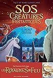 SOS créatures fantastiques. 01, Le secret des petits griffons