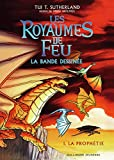 Les royaumes de feu : la BD. 01, La prophétie