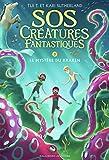 SOS créatures fantastiques. 03, Le mystère du kraken