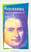 Les Confessions, tome 2 by Jean-Jacques…