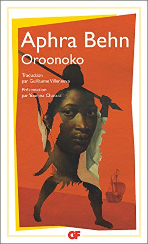 Oroonoko ou La véritable histoire de l'esclave royal