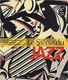 Le siècle du jazz