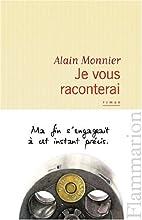 Je vous raconterai by Alain Monnier
