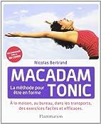 Macadam Tonic : La méthode pour être en…