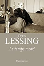 Le temps mord (French Edition) by Doris…