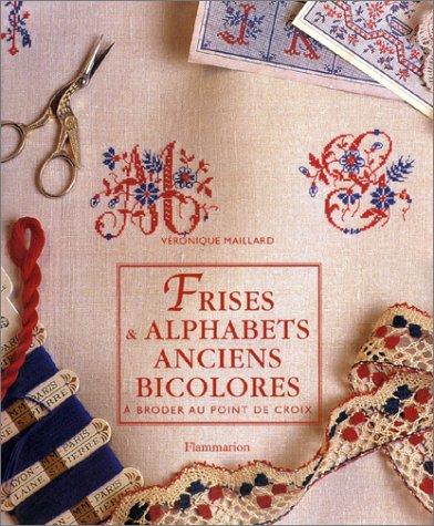 Frises & alphabets anciens bicolores a broder au point de croix