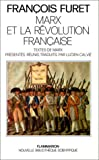 Marx and the French Revolution / François Furet ; translated by Deborah Kan Furet ; with selections from Karl Marx edited and introduced by Lucien Calvié