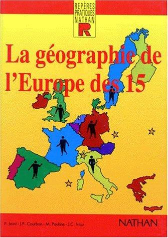 La géographie de l'Europe des 15