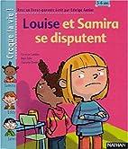 Louise et Samira se disputent (1 livre 1…