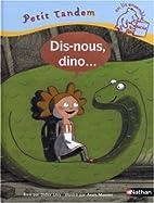 Dis-nous, Dino ! by Didier Lévy
