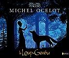 LOUP-GAROU by Michel Ocelot