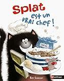 Splat le chat. 04, Splat est un vrai chef!