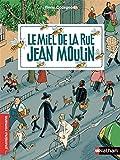 """Afficher """"Le miel de la rue Jean Moulin"""""""