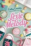 Le bureau des coeurs trouvés. 1, Lexie Melody