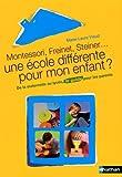 """Afficher """"Montessori, Freinet, Steiner, une école différente pour mon enfant ?"""""""