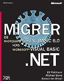 couverture du livre Migrer de visual basic 6.0 vers visual basic.net
