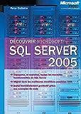 couverture du livre Découvrir Microsoft SQL Server 2005