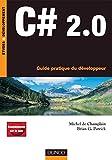 couverture du livre C# 2.0 : Guide pratique du développeur