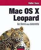 couverture du livre Mac OS X Leopard. Le livre des secrets