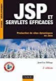 couverture du livre JSP et Servlets efficaces : Production de sites dynamiques en Java