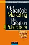 couverture du livre De la stratégie marketing à la création publicitaire