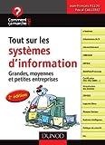 couverture du livre Tout sur les systèmes d'information Grandes, moyennes et petites entreprises
