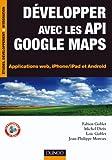 couverture du livre Développer avec les API Google Maps