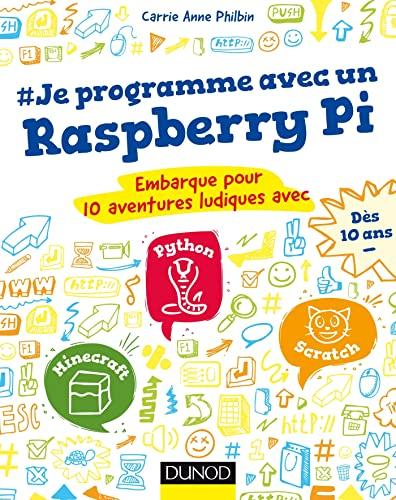 #Je programme avec un Raspberry Pi