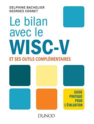 Le bilan avec le Wisc-V