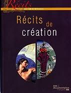 Récits de création by Anne Zali