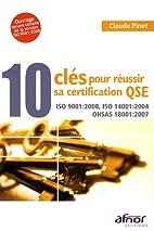 10 clés pour réussir sa certification QSE…